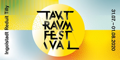 Taktraumfestival 2020 Tickets