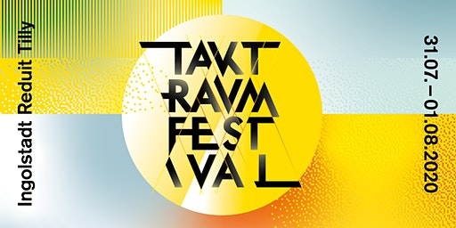 Taktraumfestival 2020