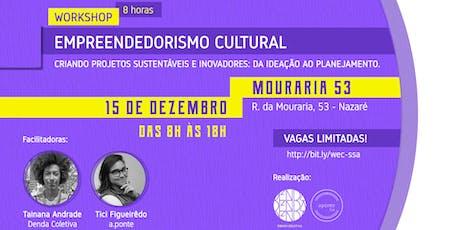 Workshop Empreendedorismo Cultural ingressos