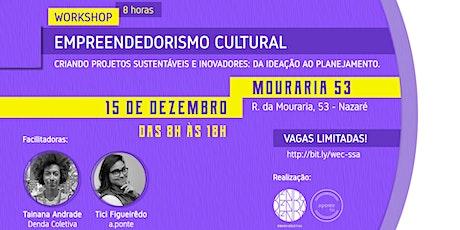 Workshop Empreendedorismo Cultural tickets