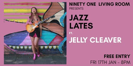 Jazz Lates: Jelly Cleaver tickets