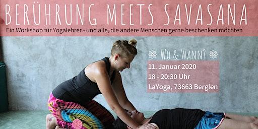 Berührung meets Savasana
