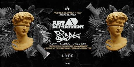 Art Department + DJ Sneak - Basel 2019 tickets