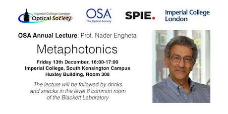 Prof. Nader Engheta: Metaphotonics - OSA Annual Lecture tickets