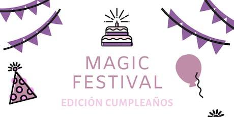 MAGIC FESTIVAL #EDICIONCUMPLEAÑOS entradas
