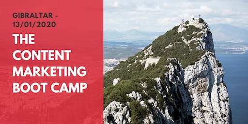 Becoming THE Expert: The Content Marketing Boot Camp (Gibraltar)