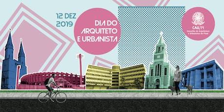 Dia do Arquiteto e Urbanista CAU/PI ingressos