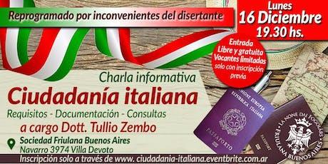 Charla informativa sobre la Ciudadanía italiana - Dott. Tullio Zembo entradas