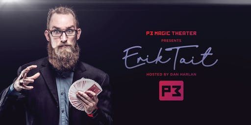 Tuesday Night Magic with Erik Tait