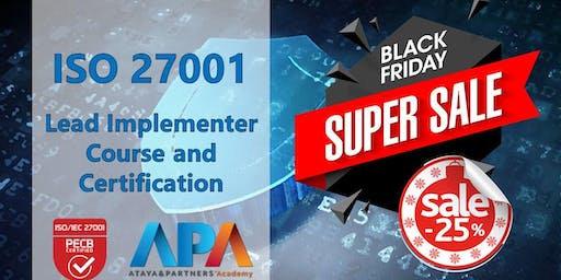 Black Friday Offer - ISO 27001 Lead Implementer Course & Certification