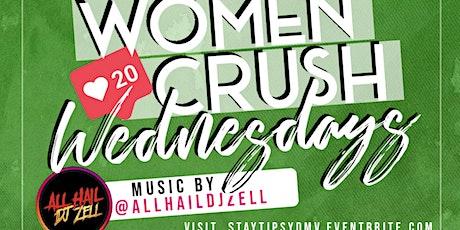 WOMEN CRUSH WEDNESDAYS #WCW tickets