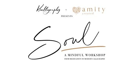 SOUL Workshop: Intro to Modern Calligraphy & Meditation - Sunday Dec 15th tickets