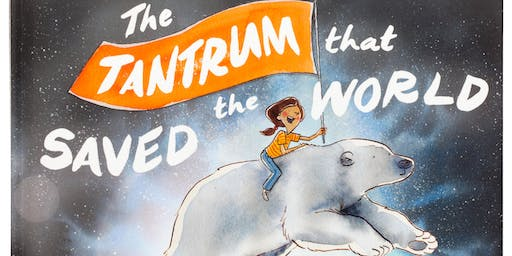 Book Reading: The Tantrum That Saved The World