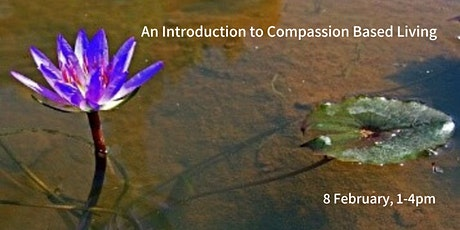 An Introduction to Compassion Based Living tickets