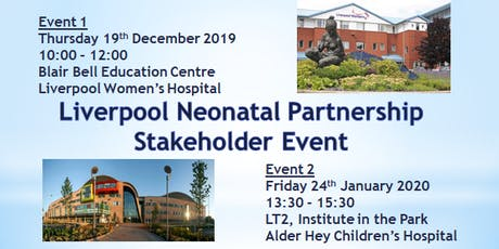 Liverpool Neonatal Partnership Stakeholders Event  tickets
