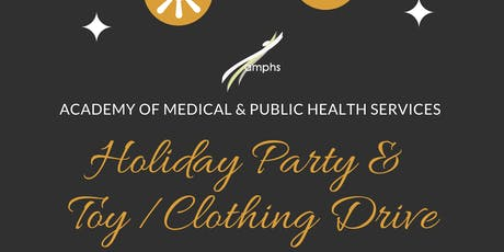 AMPHS 2019 Holiday Party & Toy/Clothing Drive tickets