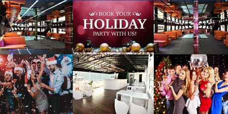 Early Bird Holiday Event Party Spaces for Your Office Party at The Best Prices tickets