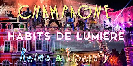 DAY TRIP Champagne Habits de Lumière Epernay + Marché Noël Reims billets