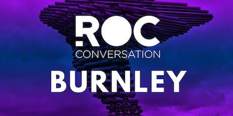 ROC Conversation: BURNLEY tickets