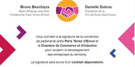 Signature de la convention de partenariat entre Paris Terres d'Envol et la CCI 93  billets