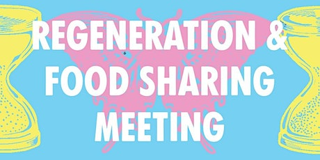 Regeneration and Food Sharing Meeting tickets