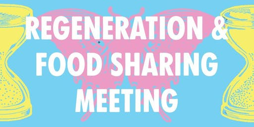 Regeneration and Food Sharing Meeting