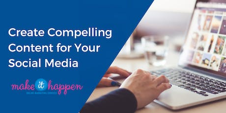 Create Compelling Content for Your Social Media tickets