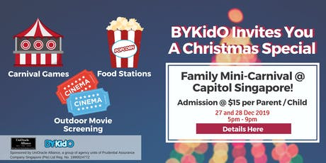 A Christmas Special - Family Mini-Carnival Experience at Capitol Singapore! tickets