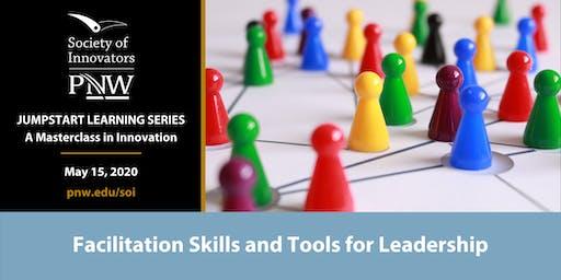 Jumpstart Series #3: Facilitation Skills and Tools for Innovation Leaders