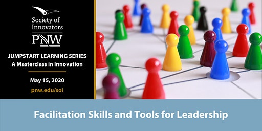 Jumpstart Series #3: Facilitation Skills and Tools for Innovation Leaders