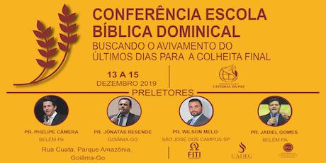 Conferência Escola Bíblica  Dominical ingressos