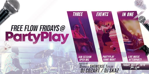 FREE FLOW FRIDAYS AT PARTYPLAY ft DJ Cozart, DJ Skaz, and Darnell Showcase