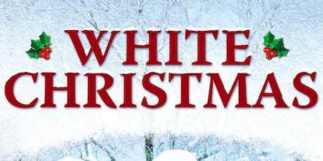 Christmas Movie - White Christmas tickets