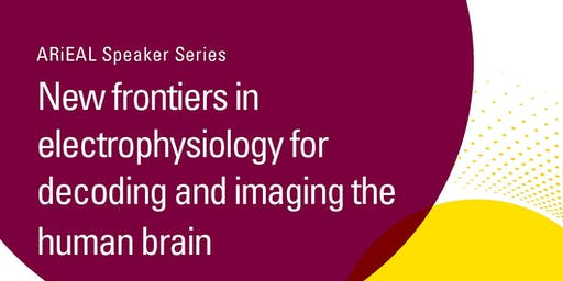 [ARiEAL Speaker Series] New frontiers in electrophysiology