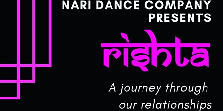 Nari Dance Company presents RISHTA tickets