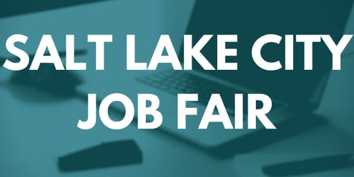 Salt Lake City Job Fair - February 5, 2020 - Career Fair