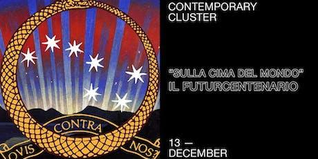 Sulla cima del mondo ~ Il Futurcentenario biglietti