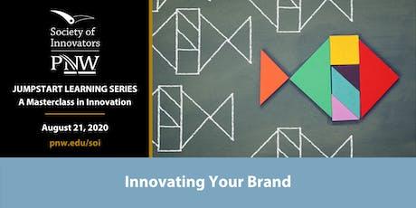 Jumpstart Innovation Masterclass Series #4: Innovating Your Brand tickets