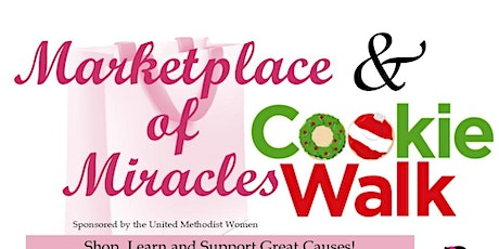 Cookie Walk and Marketplace of Miracles tickets