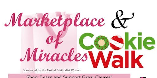 Cookie Walk and Marketplace of Miracles
