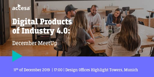 Digital Products of Industry 4.0: December MeetUp