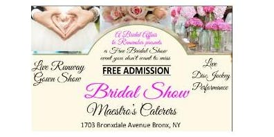 January 8, 2020 FREE Bridal Show at Maestro's Caterers in Bronx, NY