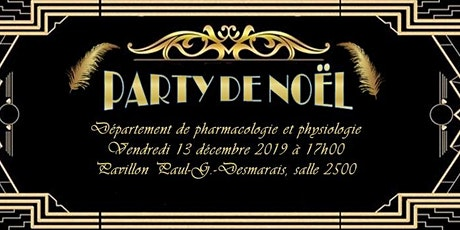 Party de Noël du Département de pharmacologie et physiologie tickets