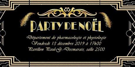 Party de Noël du Département de pharmacologie et physiologie billets