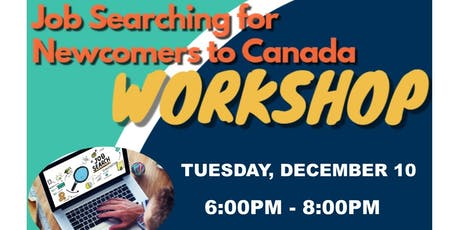 Job Searching for Newcomers to Canada Workshop tickets