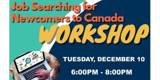 Job Searching for Newcomers to Canada Workshop