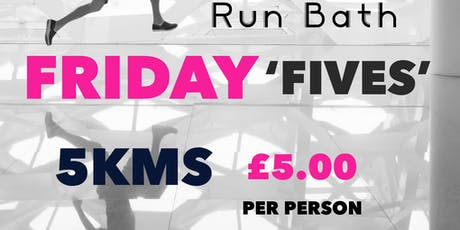 Friday Fives - 5km Run for £5 tickets