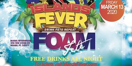ISLANDSFEVER MARCH 13 SPRING BREAK MIAMI FREE DRINKS ALL NIGHT tickets