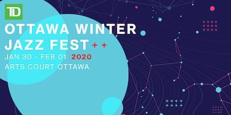 TD Ottawa Winter Jazz Fest tickets