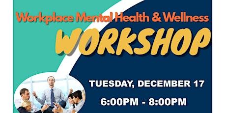 Workplace Mental Health Workshop tickets
